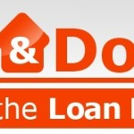 Dos &  Don'ts During Your Mortgage Process
